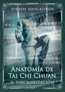 Anatomía de Tai Chi Chuan — Parte dos: Sincronización