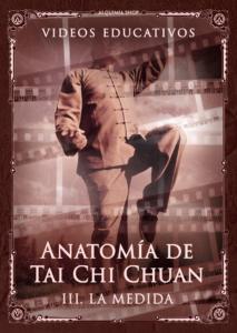 Anatomía de Tai Chi Chuan — Tercera parte: La medida