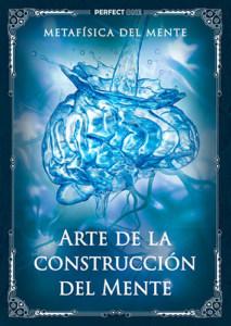 Arte de la construcción de la Mente