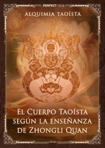 El Cuerpo Taoísta según la enseñanza de Zhongli Quan
